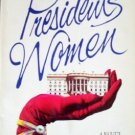 The President's Women by Singer, June Flaum