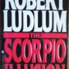 The Scorpio Illusion by Ludlum, Robert