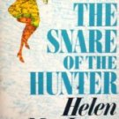 The Snare of the Hunter by MacInnes, Helen