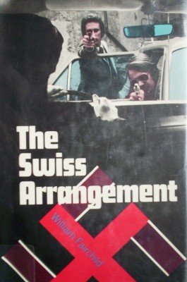 The Swiss Arrangement by Fairchild, William