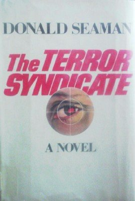 The Terror Syndicate by Seaman, Donald