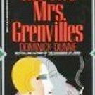 The Two Mrs. Grenvilles by Dunne, Dominick