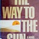 The Way to the Sun by Beylen, Robert