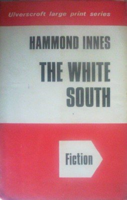 The White South by Innes, Hammond