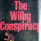 The Wilby Conspiracy by Driscoll, Peter