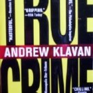True Crime by Klavan, Andrew