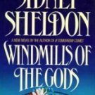 Windmills of the Gods by Sheldon, Sidney