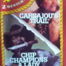 Carcajou's Trail / Chip Champions A Lady by Brand, Max