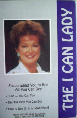 Encouraging You to Bee All You Can Bee by McCullough, Mamie