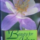 Beauty for Ashes Expressions of Womanhood by  Debra Evans