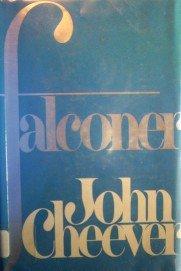Falconer by  John Cheever