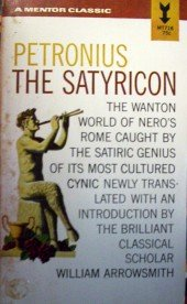 Petronius the Satyricon by  Wm Arrowsmith (translator)