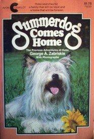 Summerdog Comes Home by  George Zabriskie