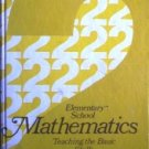 Elementary School Mathematics: Teaching Basic by  William Zlot