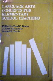 Language Arts concepts for Elementary School by  Paul Burns (editor)