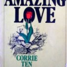 Amazing Love by  Corrie ten Boom