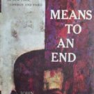 Means to an End by John Rowan Wilson (HB 1959 G/G)