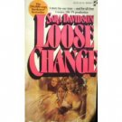 Loose Change by Sara Davidson (MMP 1997 G)