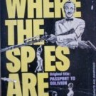 Where the Spies Are James Leasor (Mass Market PB 1966 G