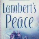 Lambert's Peace by Rachel Hauck (MMP 2006 VG)