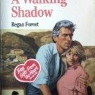 A Walking Shadow by Regan Forest (MMP 1989 G)