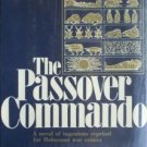 The Passover Commando by Irving R. Cohen (HB 1979 G/G)