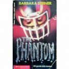 The Phantom by Barbara Steiner (MMP 1993 G)