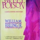 Sweet Poison by William Relling Jr. (MMP 2000 G)