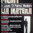 The Good Fight by Lia Matera (MMP 1991 G)