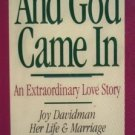 And God Came in by Lyle W. Dorsett Softcover, 1991 Good