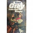 Lone Star Ranger by Zane Grey (MMP 1973 G)