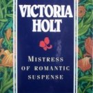 Mistress of Romantic Suspense Victoria Holt (Box Set G)