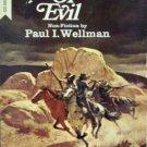 Spawn of Evil by Paul I Wellman (MMP 1064 G)