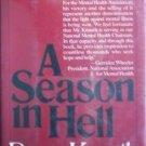 A Season in Hell by Percy Knauth (HB 1975 G/G)