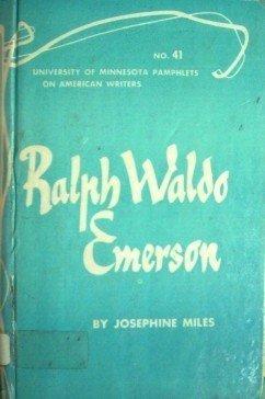 Ralph Waldo Emerson by Josephine Miles (Hardcover 1964)