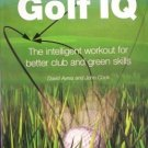 Improve Your Golf IQ by David Ayres (Softcover 2004 VG)