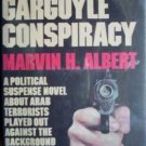 The Gargoyle Conspiracy Marvin Albert (HardBack 1975 G)