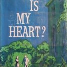 Where Is My Heart? Amelia Walden (HB G/G)