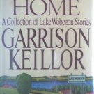 Leaving Home: Lake Wobegon Garrison Keillor Free Ship