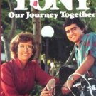 Tony Our Journey by Carolyn Koons (1984, Hardcover G/G)