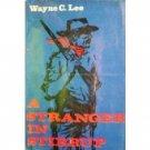 A Stranger in Stirrup by Wayne C. Lee (HB 1962 First G*