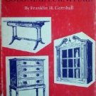 Simple Colonial Furniture Franklin Gottshall (HB 1935 )