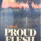 Proud Flesh by William Humphrey (HB 1st Ed 1973 G/G)