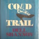 Cold Trail by Dell Shannon (HB 1st Ed 1978 G/G)
