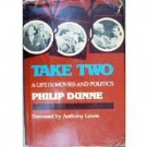 Take Two by Philip Dunne (HB First Ed 1980 G/G) *