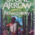 Stone Arrow by Richard Herley (HB 1st US Ed 1978 G/G)