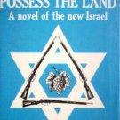 Possess the Land by Alan White (HB 1st Ed 1970) *