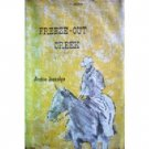 Freeze-Out Creek by Archie Joscelyn (Hb First Ed G)*