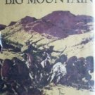 Beyond a Big Mountain - Peter Decker (HB First Ed 1959)