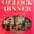Three O'Clock Dinner Josephine Pinckney (HB 1945 G/G)